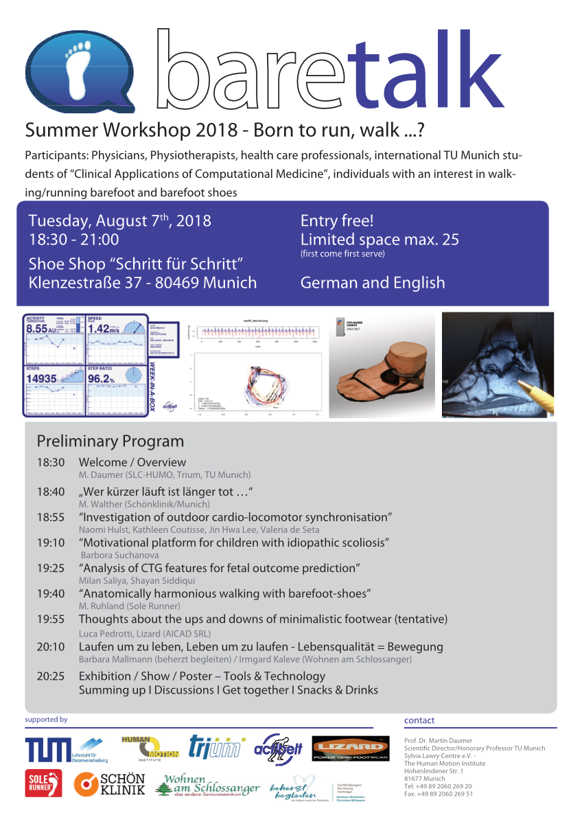 "Summer Workshop 2018 - Born to run, walk ...? Participants: Physicians, Physiotherapists, health care professionals, international TU Munich students of ""Clinical Applications of Computational Medicine"", individuals with an interest in walking/running"